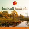 Funiculi Funicula 2 (Radio 2 Klassiekers)