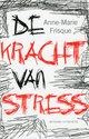 Cover voor - De Kracht Van Stress