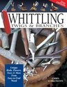 Whittling Twigs And Branches