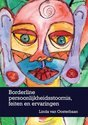 Cover voor - Borderline persoonlijkheidsstoornis, feiten en ervaringen