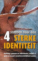 Cover voor - Vier stappen naar een sterke identiteit