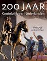 200 jaar koninkrijk der Nederlanden