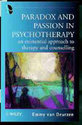 Paradox And Passion In Psychotherapy