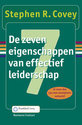 De zeven eigenschappen van effectief leiderschap