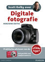 Scott Kelby over: digitale fotografie, herziene editie
