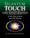 Quantum Touch - Core Transformation
