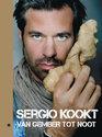 Sergio Kookt!  / Deel 2 Van Gember Tot Noot