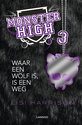 Monster High 3 Waar een wolf is, is een weg