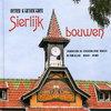 Sierlijk Bouwen