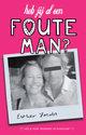 Cover voor - Heb Jij Al Een Foute Man?