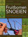 Fruitbomen snoeien / deel praktisch handboek