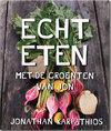 Echt eten, Hardcover, 29,95 euro
