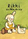 Rikki en Mia de kip