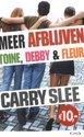Meer afblijven - Toine, Debby & Fleur