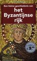 Een kleine geschiedenis van het Byzantijnse rijk