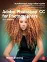 Adobe Photoshop Cc for Photographers, 2nd Edition