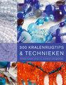 300 Kralenrijgtips & Technieken