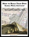 How to Build a Global Model Earthship Operation II: Concrete Work