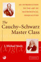 The Cauchy-Schwarz Master Class