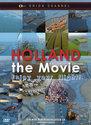 Holland The Movie - Enjoy Your Flight