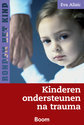 Cover voor - Kinderen ondersteunen na trauma