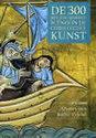 300 Belangrijkste scènes in de christelijke kunst