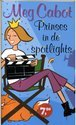 Prinses in de spotlights