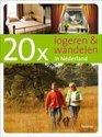 20 x logeren en wandelen in Nederland