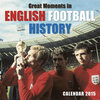 Great Moments in English Football History Wall Calendar 2015 (Art Calendar)