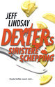 Dexters Sinistere Schepping