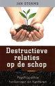 Cover voor - Destructieve relaties op de schop