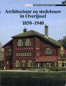 Architectuur en stedebouw in Overijssel 1850-1940