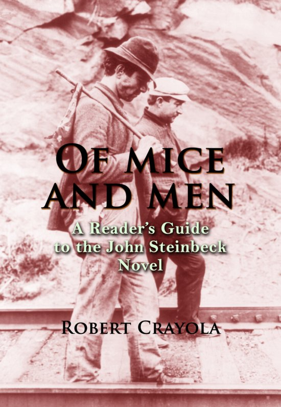 an analysis of the characters in the novel of mice and men by john steinbeck Of mice and men is a book by john steinbeck and was published in 1937, it relates a story of george milton, who was a very intelligent thought uneducated and lennie small whom was strong and builds well but 'is not brilliant' they were two migrant workers in the field on a plantation located in canada during the great depression.
