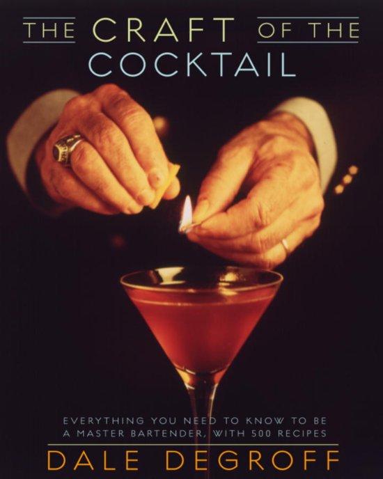 bol.com | The Craft of the Cocktail (ebook) Adobe ePub, Dale Degroff ...