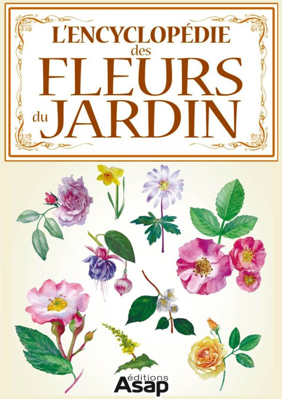 l 39 encyclop die des fleurs du jardin ebook adobe epub collectif 9782359320701. Black Bedroom Furniture Sets. Home Design Ideas