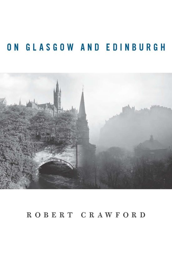 On Glasgow And Edinburgh Ebook Adobe Epub Professor Of Modern Scottish