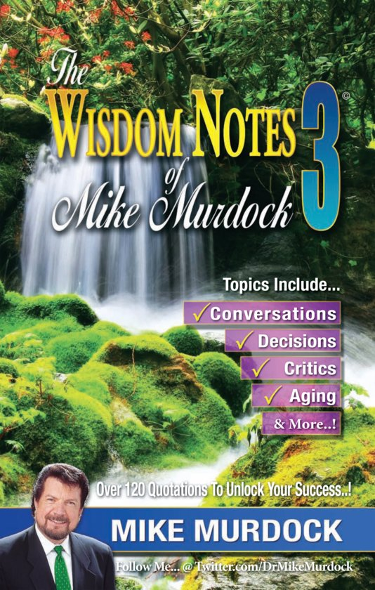 2 minute wisdom by mike murdock Listen or download dr mike murdock 7 decisions that  7 ingredients in the prosperity formula (7 minutes of wisdom) size  pink guy shes so nice 10 minute.