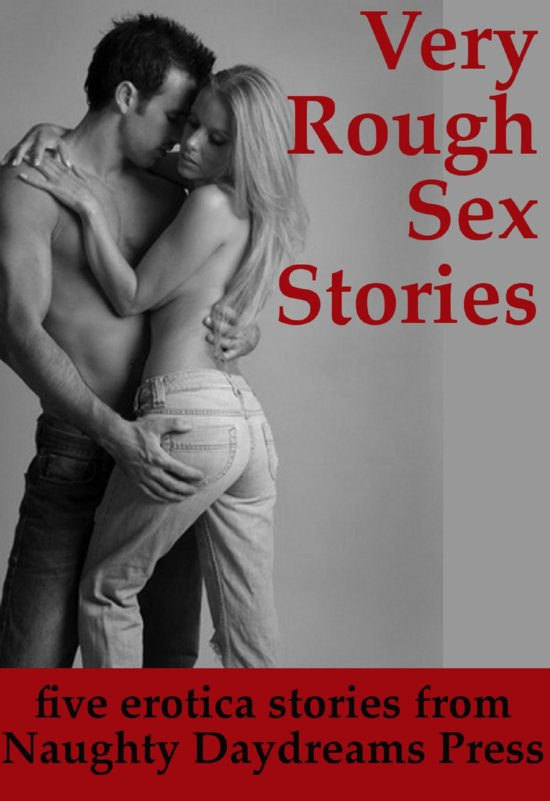 rough sex stories