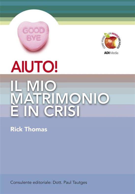 Matrimonio In Crisi : Bol aiuto il mio matrimonio è in crisi ebook