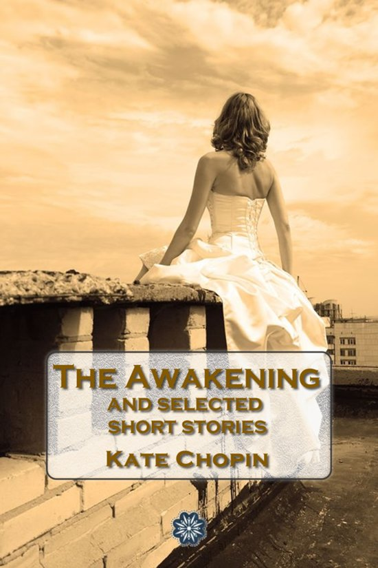 the view of woman sexuality in the awakening and the storm by kate chopin Edited by per seyersted 2 volumes 1897 a vocation and a voice 1969 a kate chopin miscellany 1899 bayou folk edited by per seyersted and emily toth edited by emily tothworks by kate chopin at fault 1979 a night in acadie 1890 the awakening 1991 78  1894 the complete works of kate chopin.