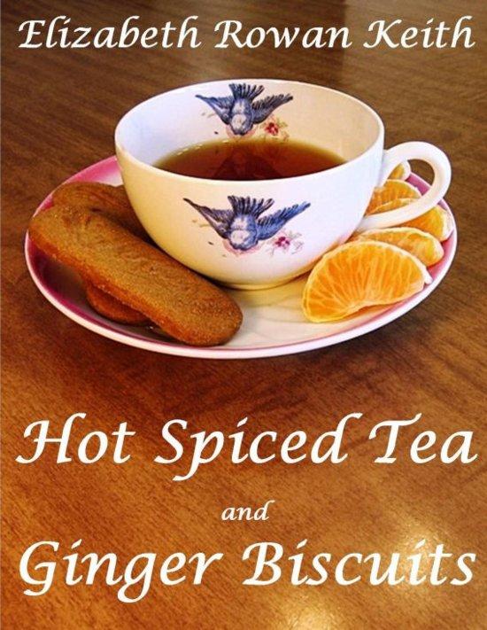 bol.com | Hot Spiced Tea and Ginger Biscuits (ebook) Adobe ePub ...
