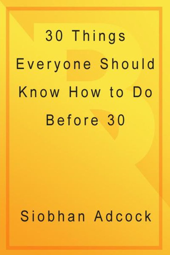 30 Things Everyone Should Know How To Do Before