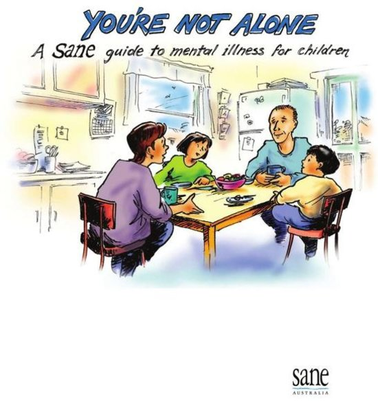 You Re Not In This Alone What Columbine: You're Not Alone: A SANE Guide To Mental Illness