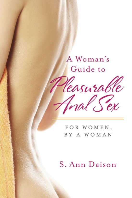 Phrase, a womans guide to anal sex please
