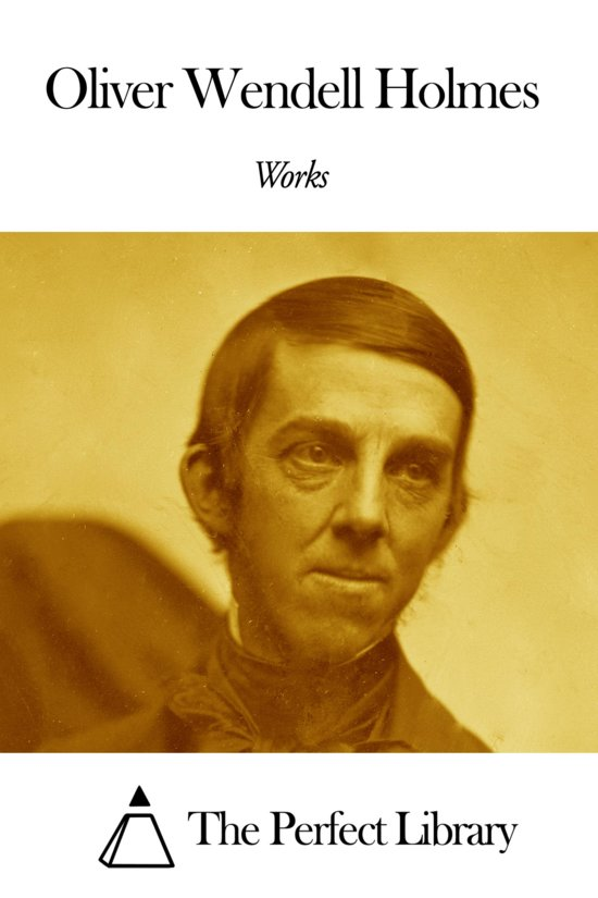 oliver wendell holmes writings The essential holmes: selections from the letters, speeches, judicial opinions, and other writings of oliver wendell holmes, jr [oliver wendell holmes, richard a.