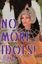 No More Idols!