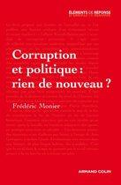 Corruption et politique : rien de nouveau ?