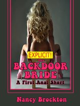 The Backdoor Bride (A First Anal Sex FFM Threesome Erotica Story)
