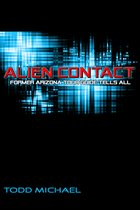 Alien Contact: Former Arizona Tour Guide Tells All