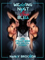 Wedding Night Sex Bliss (Five Bride Sex Erotica Stories)